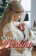 Coisas do Destino by Grarmyutt
