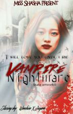Vampire Nightmare by Miss_Shasha