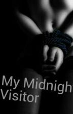 MY MIDNIGHT VISITOR by LexieCAN