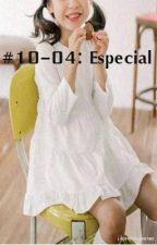 Especial (Diez Cuatro) by Jikookmonster