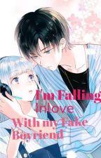 I'm Falling Inlove With My Fake Boyfriend by rorodlyn
