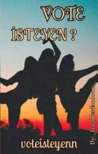VOTE İSTEYEN by voteisteyenn