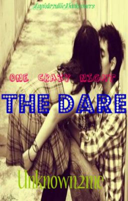 The Dare - A Lisa McMann Entry by Unknown2me