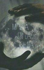 Mi Vida En La Luna by Elene-Lorien