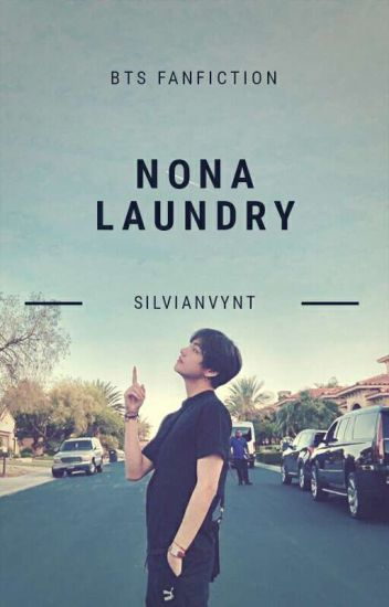 Nona Laundry (BTS Fanfiction)