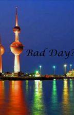 Bad Day??!?? by AryaMandala