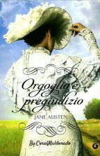 Orgoglio e Pregiudizio    Jane Austen by CoralMaldonado