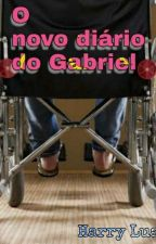 O novo diário do Gabriel {romance gay} by harry-philip