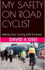 My Safe On Road Cyclist by great3