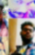 Dravida by lingeswaranAJ