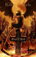 Killer Angels by HalloweenReaper