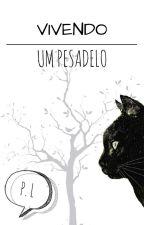 Vivendo Um Pesadelo... - Rafael Lange - Cellbit[TERMINADA] by Uma_Retardada
