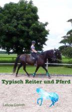 Typisch Reiter und Pferd by CinniLove