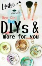 DIYs & more for you❤ by Neo-Girl