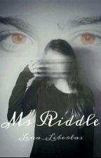 Panna Riddle   HP   ✓ by MadeleineFay