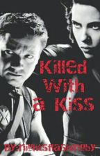Killed with a Kiss [Avengers]  EDITING by nightsflashingby