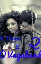 A Dama e o Vagabundo 2° temporada by thaay1_silva