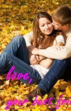 Love, Your Bestfriend by sakuraloveshaoran