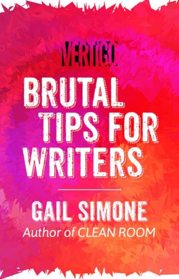 Brutal Tips for Writers