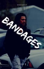 Bandages by bestthereisatwhatido
