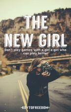 The New Girl ( being re-written) by _dreamerxdreamer_