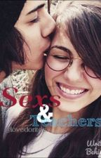 Sexs & Teachers by LOVEDORITOS