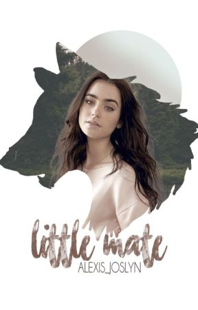 Little Mate (Slow Updates For Now) by Alexis_Joslyn