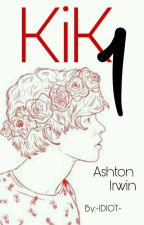KIK《Ashton Irwin》✔ by -IDIOT-