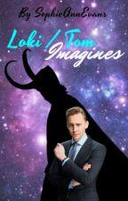 Tom/Loki Imagines by SophieAnnEvans