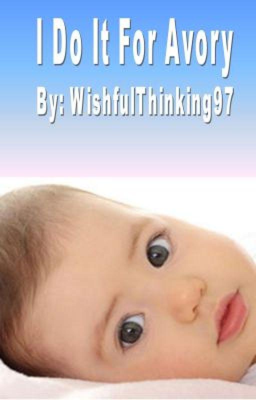 I Do It For Avory by WishfulThinking97