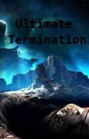 Ultimate Termination by deedelee_gish