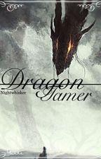 Dragon Tamer by Nightwhisker