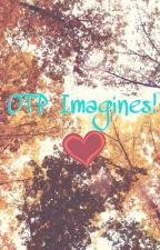 OTP imagines! by roses_for_charlie