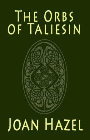 The Orbs of Taliesin by JoanHazel3