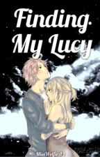 Finding My Lucy » NaLu ✔️ by Disstroyed