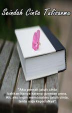 Seindah Cinta Tulisanmu by AlgaMerah