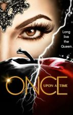 Once Upon A Time: Magic is Coming (On Hold) by rihannalover12