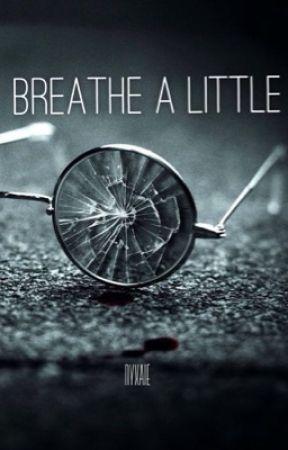 Breathe A Little (boyxboy) by Nyxaie