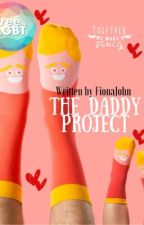 The Daddy Project by FionaJohn