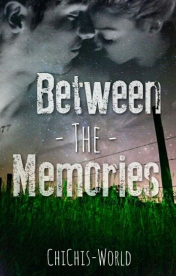 Between the Memories
