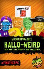 Hallo-weird by sourpatchkids