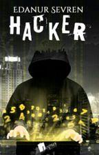 HACKER(Kitap Oldu) by karanka26