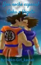 Una noche especial Goku x Vegeta by Melisa_kawaii