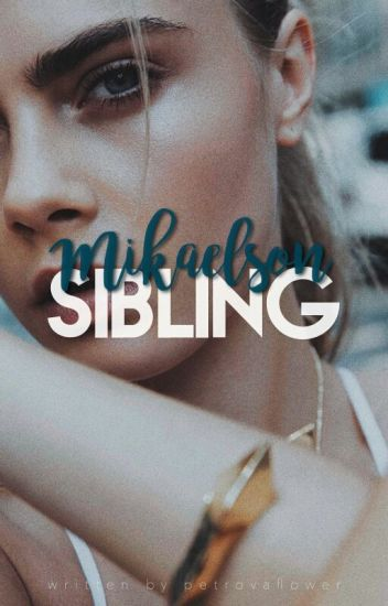 Mikaelson sibling. (Stefan Salvatore)