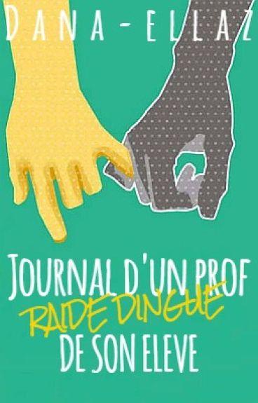 Journal d'un prof raide dingue de son élève