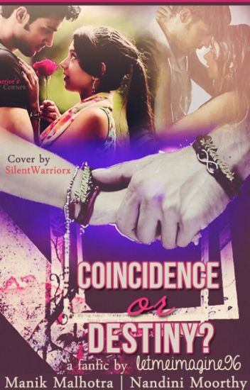 MaNan - Coincidence or Destiny?