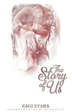 The Story of Us by lanely_