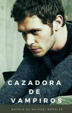 """""""Cazadora de Vampiros"""" (Klaus y Tu)  Segunda Temporada by Escritora_Fanfic"""
