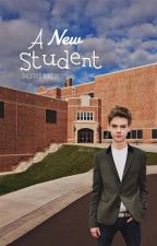 A new student (Thomas Brodie y tu) #Wattys2016 by Marijose1D