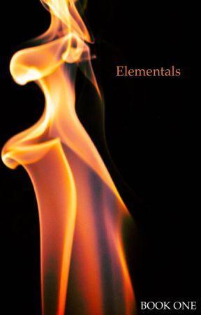 Elementals (#Wattys2017) by Seaturtlemady098